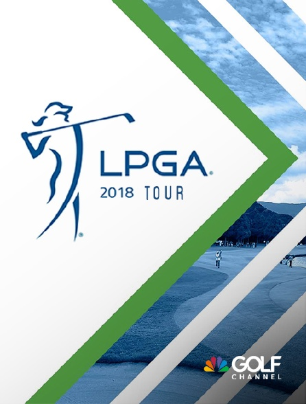 Golf Channel - LPGA Tour 2018