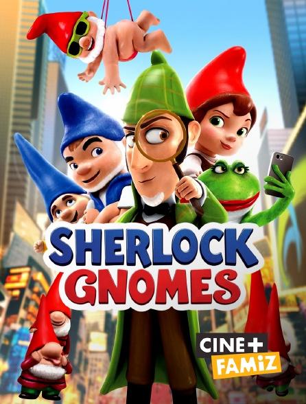 Ciné+ Famiz - Sherlock Gnomes