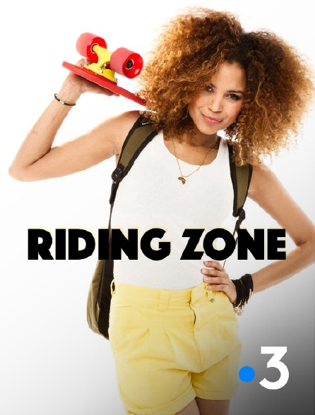 France 3 - Riding Zone