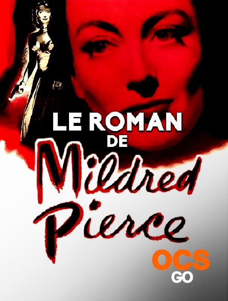 OCS Go - Le roman de Mildred Pierce