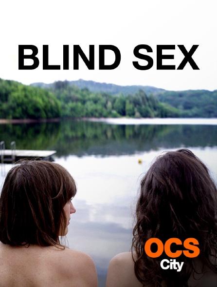 OCS City - Blind Sex
