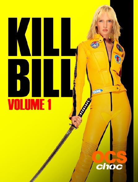 OCS Choc - Kill Bill Volume 1