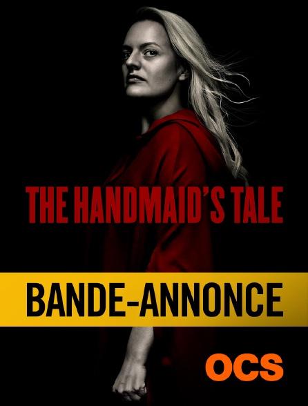 OCS - The Handmaid's Tale Saison 3 : Bande Annonce