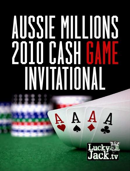 Lucky Jack - Aussie Millions 2010 Cash Game Invitational