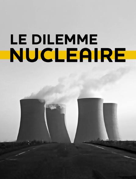 Le dilemme nucléaire