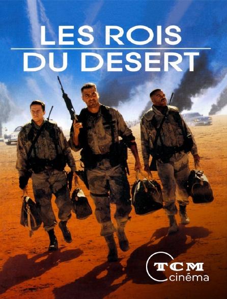 TCM Cinéma - Les rois du désert