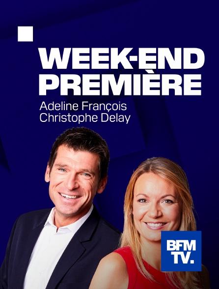 BFMTV - Week-end première