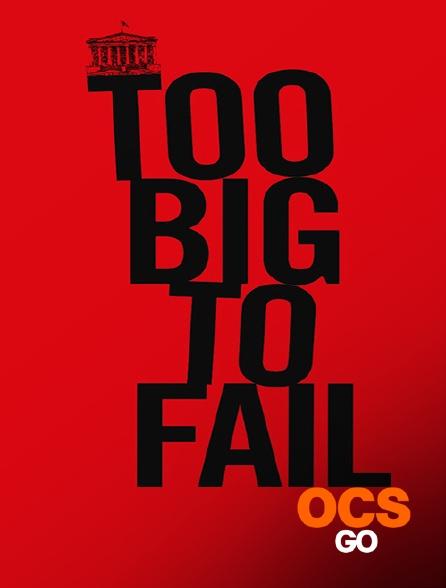 OCS Go - Too big to fail