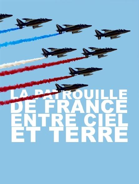La Patrouille de France entre ciel et terre