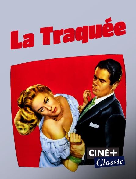 Ciné+ Classic - La traquée