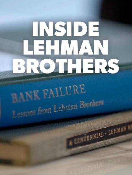 Inside Lehman Brothers