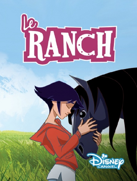 Disney Channel - Le ranch