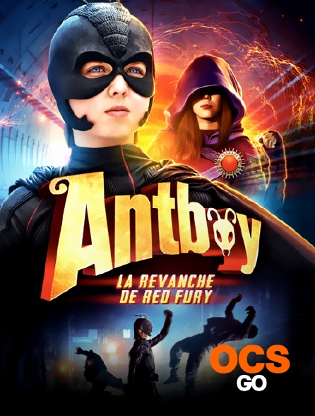 OCS Go - Antboy : la revanche de Red Fury