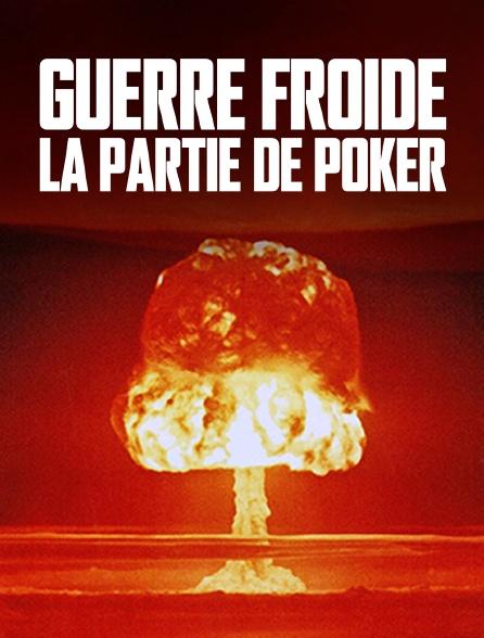 Guerre froide, la partie de poker