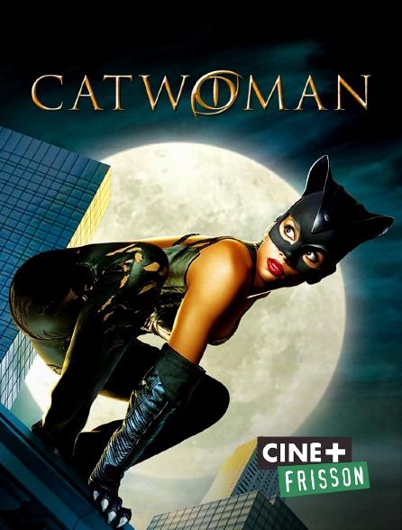 Ciné+ Frisson - Catwoman