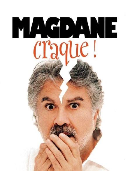 Magdane craque !