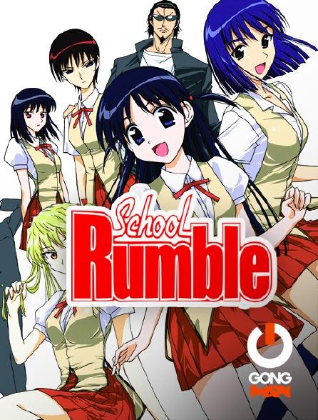 GONG Max - School Rumble