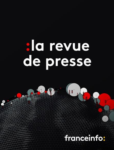 franceinfo: - La Revue de presse