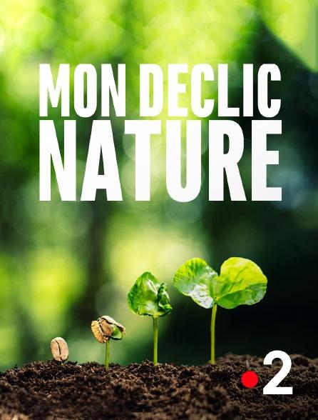 France 2 - Mon déclic nature