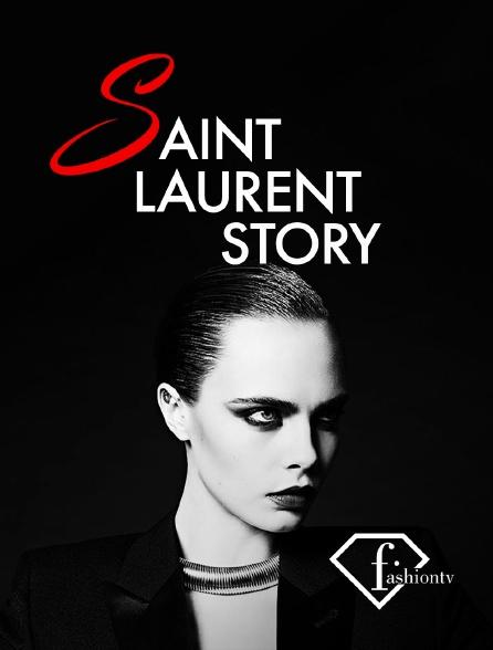 Fashion TV - Saint Laurent Story