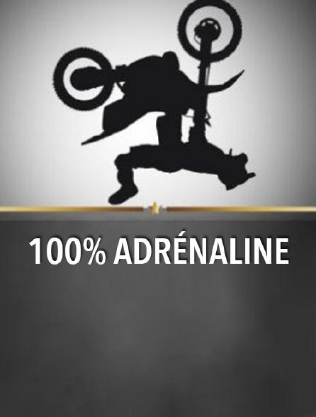 100% adrénaline