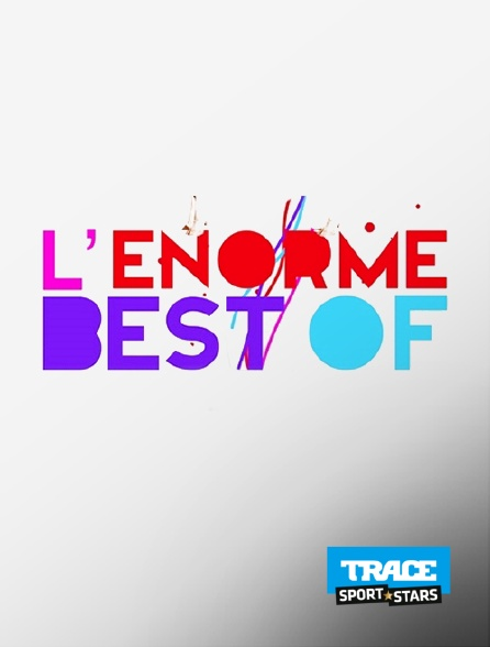 Trace Sport Stars - L'énorme Best of