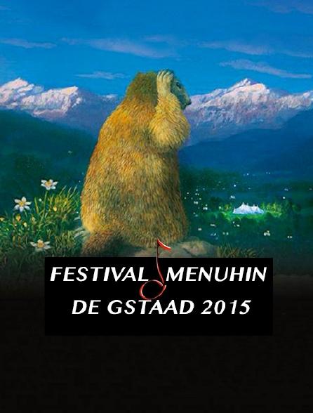 Festival Menuhin de Gstaad 2015