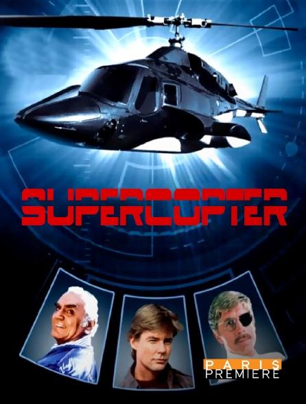 Paris Première - Supercopter