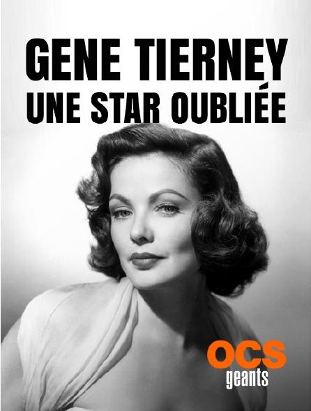OCS Géants - Gene Tierney, une star oubliée