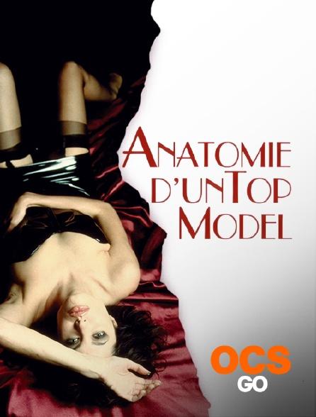 OCS Go - Anatomie d'un top modèle