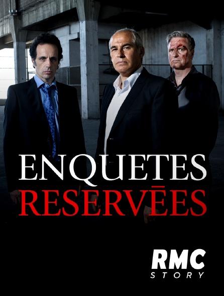 RMC Story - Enquêtes réservées