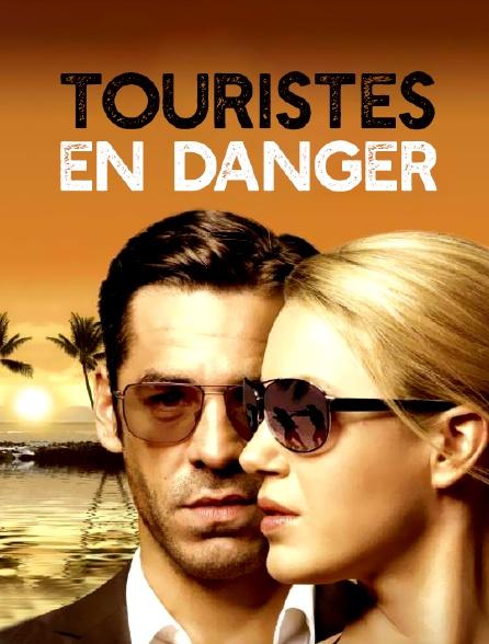 Touristes en danger