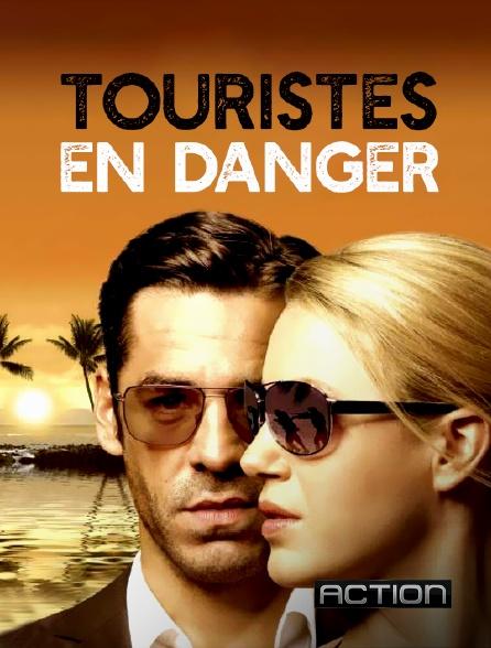 Action - Touristes en danger