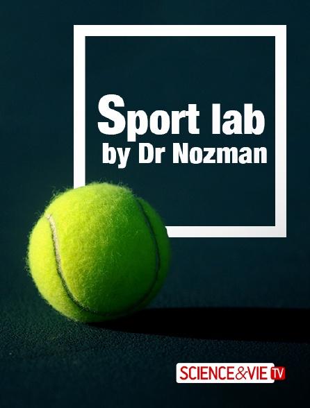 Science et Vie TV - Sport Lab avec Dr Nozman