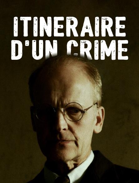 Itinéraire d'un crime