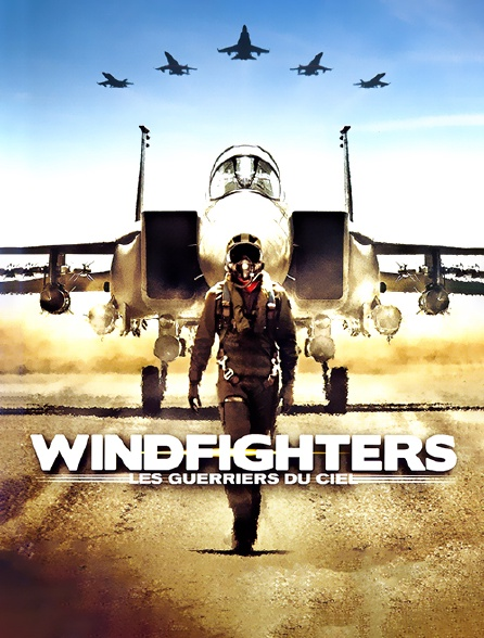 Windfighters : les guerriers du ciel
