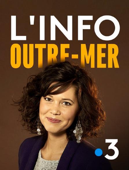 France 3 - L'info outre-mer
