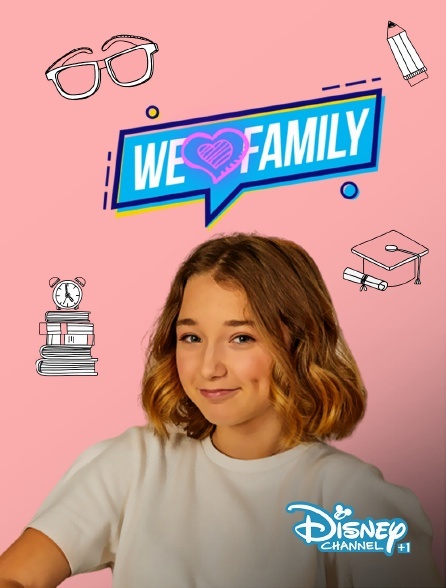 Disney Channel +1 - We Love Family