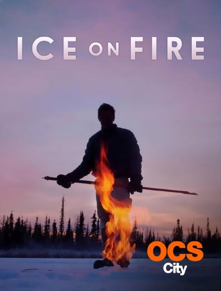 OCS City - Ice on Fire
