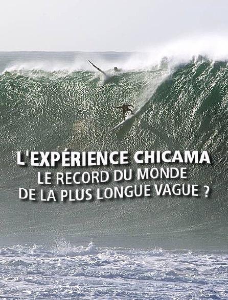 L'expérience Chicama : le record du monde de la plus longue vague ?