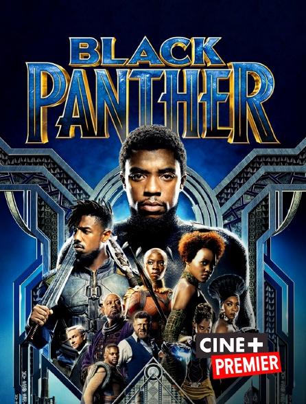 Ciné+ Premier - Black Panther