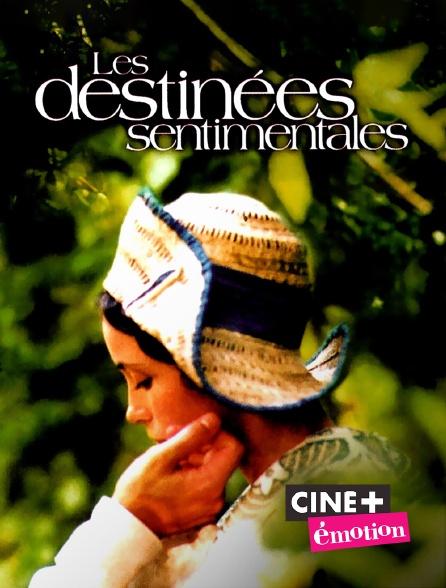Ciné+ Emotion - Les destinées sentimentales