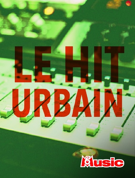M6 Music - Le hit urbain