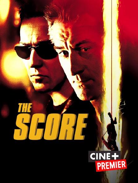 Ciné+ Premier - The Score