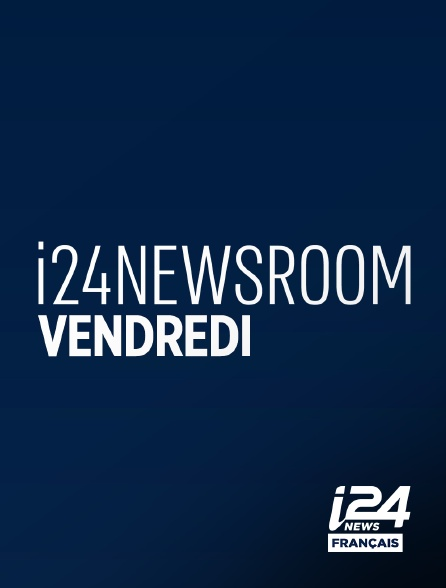 i24 News - i24news Room Vendredi