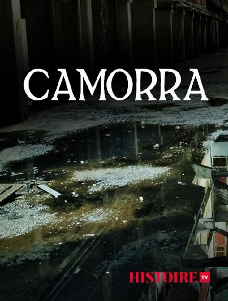 HISTOIRE TV - Camorra