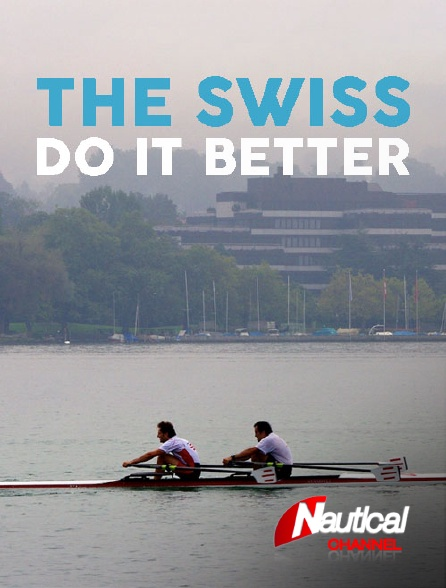 Nautical Channel - Bol d'or 2016, The Swiss Do It Better