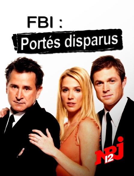 NRJ 12 - FBI : portés disparus