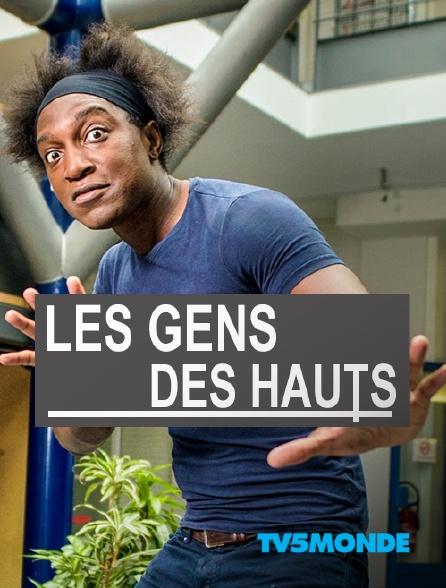 TV5MONDE - Les gens des Hauts