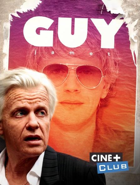 Ciné+ Club - Guy